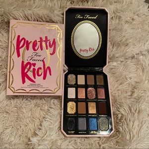 Too faced pretty rich!! Is amazing !!